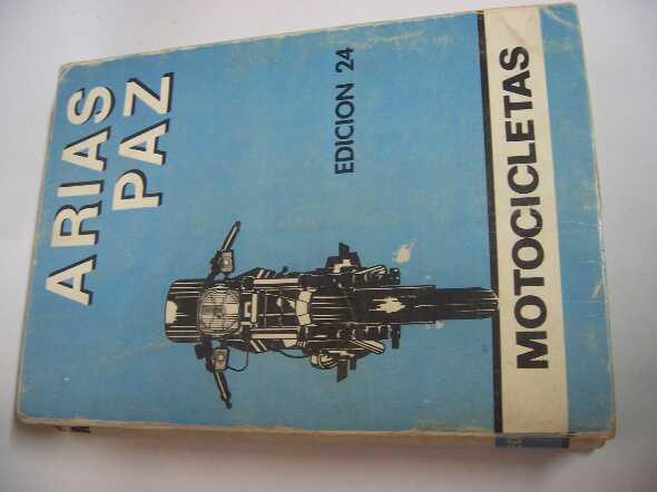 Manual Motocicletas Clasicas Y Antiguas Arias Paz, Edicion 24